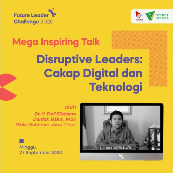 Emil Dardak dalam Future Leader Challenge 2020: Pemuda Harus Out of The Box!