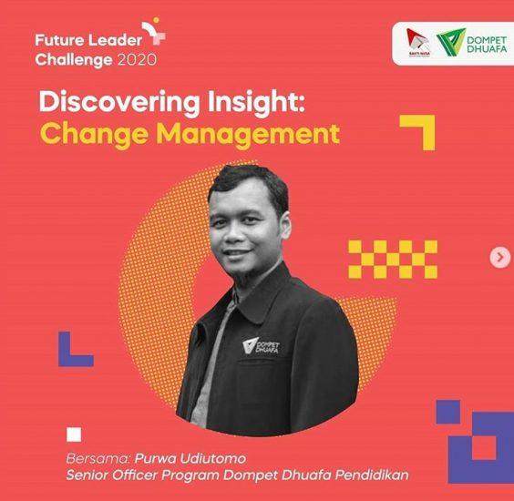 Discovering Insight Future Leader Camp (FLC) 2020: Change Management Untuk Diri dan Bangsa Lebih Baik