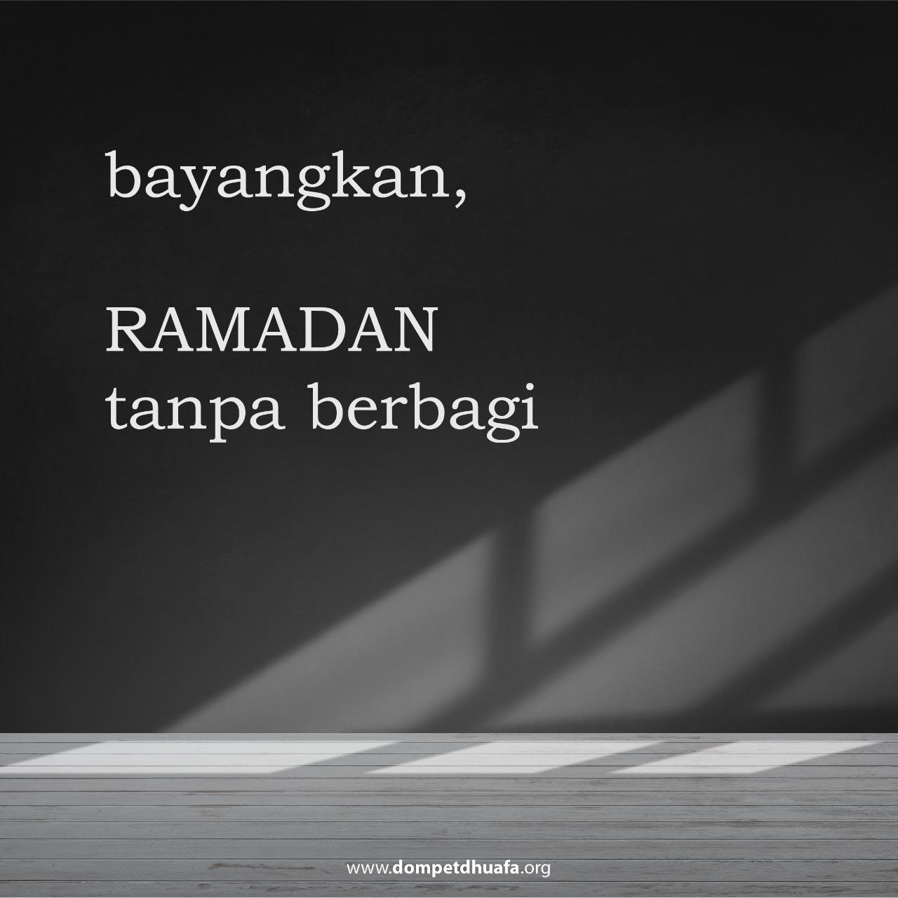 Ramadan Tanpa Berbagi?